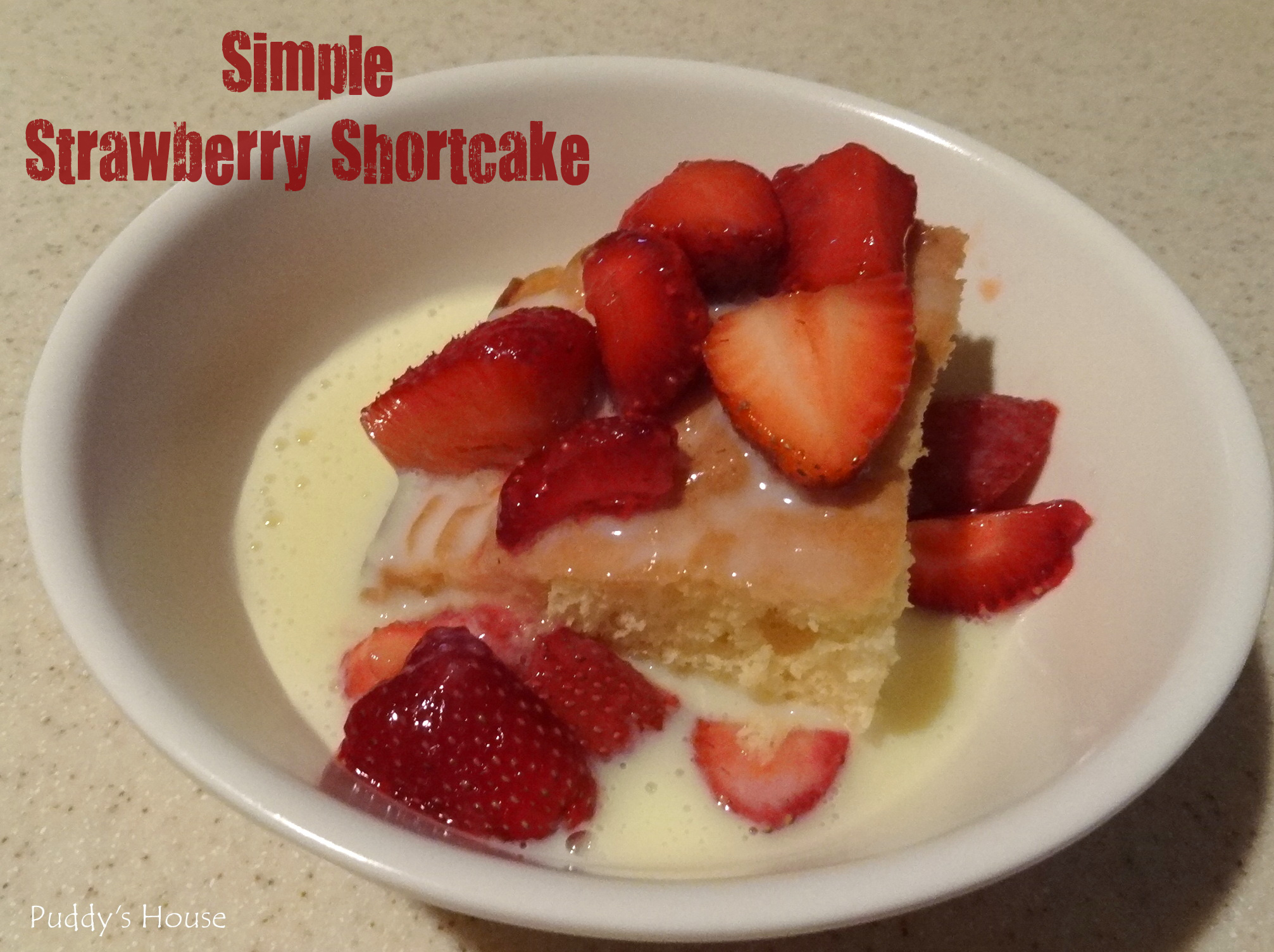 Simple Strawberry Shortcake – Puddy's House