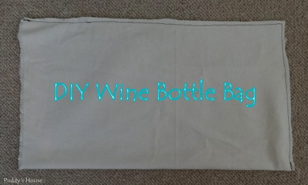 Weekend Fun - DIY Wine Bottle Bag -sewing